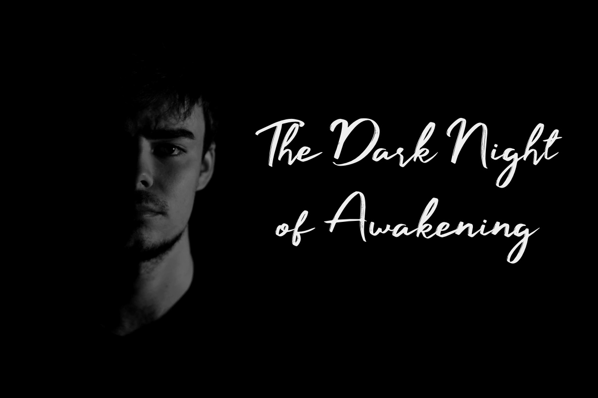 The Dark Night of Awakening banner with man's face hidden in shadows